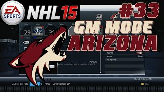 "NHL 15: GM Mode Commentary - Arizona ep. 33 ""Year 6 Start"""