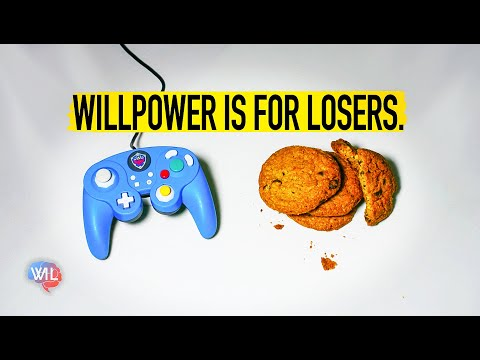 Willpower is for Losers
