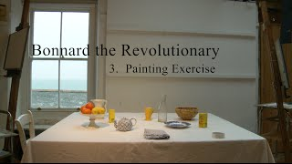 11. (3) Bonnard the Revolutionary - Painting Exercise