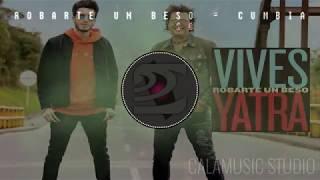 Robarte un beso | CUMBIA | Carlos Vives y Sebastian Yatra Feat. Calamusic