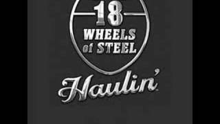 18 wheels of steel haulin main me