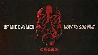 Of Mice & Men - How To Survive