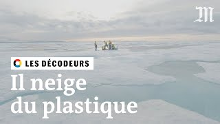 Pourquoi du plastique a été retrouvé au pôle Nord