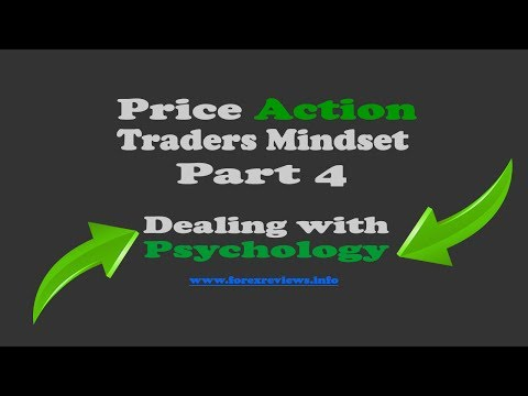 Psychology in Forex Trading - Price Action Traders Mindset 4
