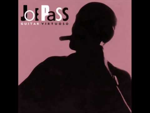 Joe Pass ~ You go to my head (with Ella Fitzgerald)
