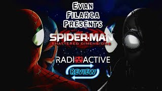 Radioactive Review - Spider-Man: Shattered Dimensions - One Unparalleled Adventure