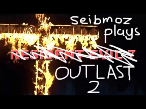 seibman plays outlast 2? CLICK TO FIND OUT! but the answer is yes.