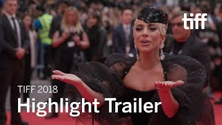 Festival Highlight Trailer | TIFF 2018