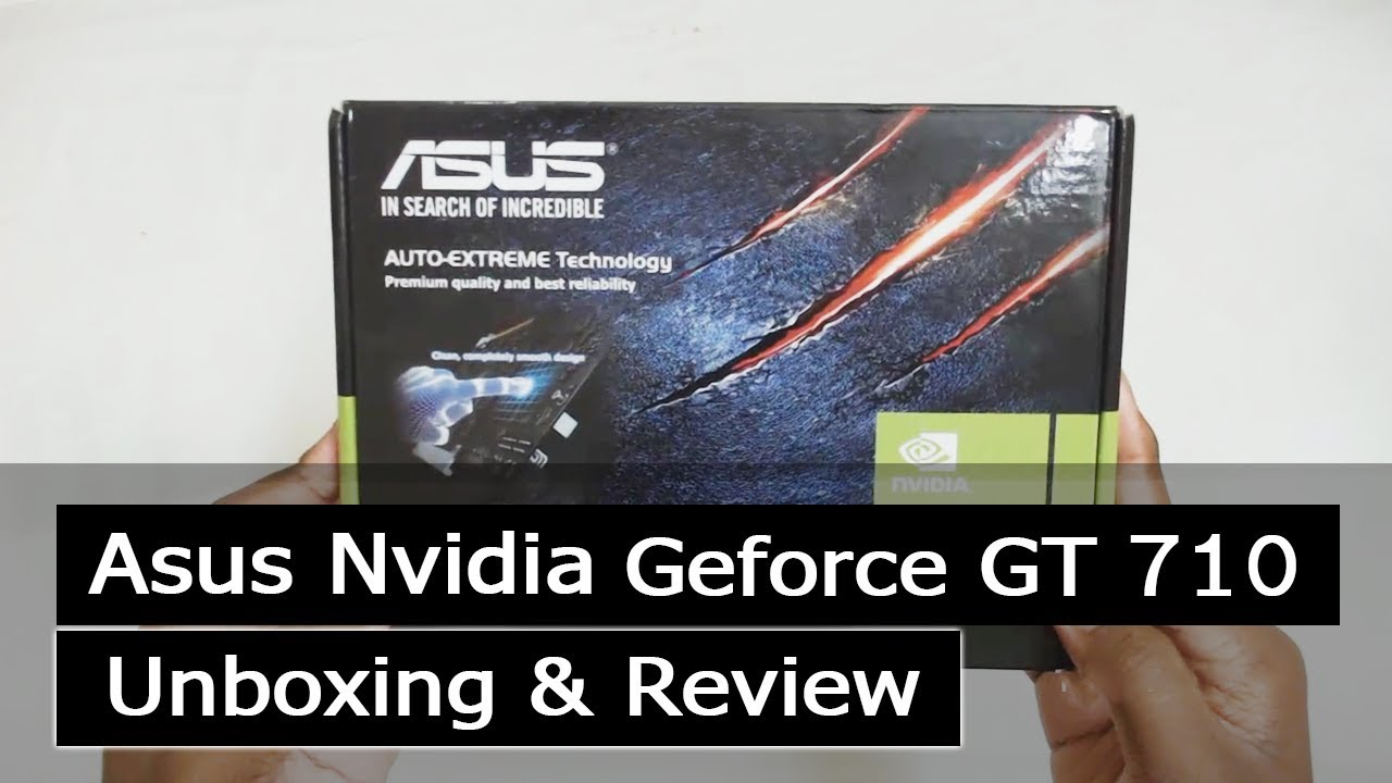 fb4123661db Latest] Asus Nvidia GeForce GT 710 2GB Unboxing - YouTube