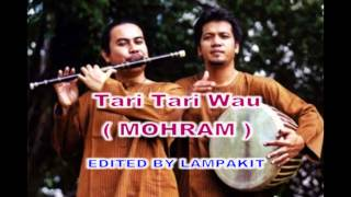 TARI TARI WAU (MOHRAM)