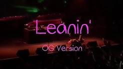 Lil Peep - Leanin' (OG Version)