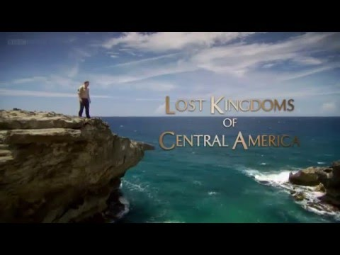 Lost Kingdoms of Central America Episode 2  The People Who G