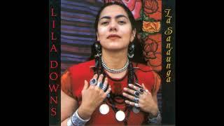 La Sandunga (Completo) - Lila Downs