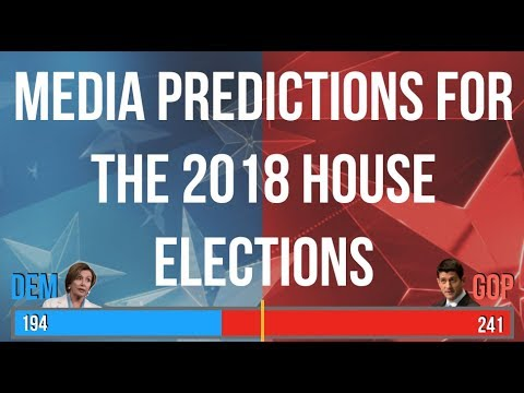 2018 House Predictions by the Mainstream Media & Pundits