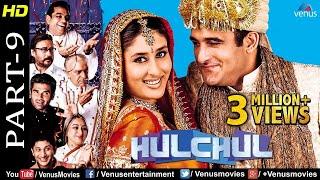Hulchul -Part 9   Paresh Rawal,Kareena Kapoor,Akshaye Khanna & Arshad Warsi  Bollywood Comedy Scenes