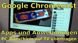 Google Chromecast - Bildschirm vom PC auf TV übertragen und weitere Apps