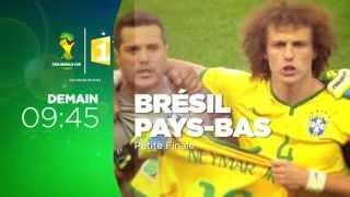 Petite finale Coupe du Monde 2014 BRESIL / PAYS BAS samedi 12 juillet sur Polynésie 1ère