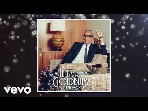 Jeff Goldblum & the Mildred Snitzer Orchestra - Winter Wonderland mp3 ke stažení