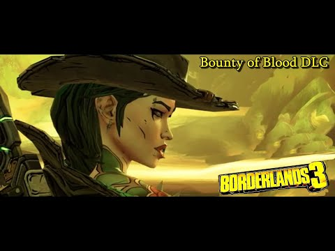 Borderlands 3 | Bounty of Blood DLC Rose & Ruiner Boss Fights Mayhem 5 [Level 60] |