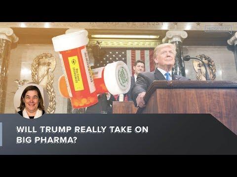 Will Trump Really Take On Big Pharma?