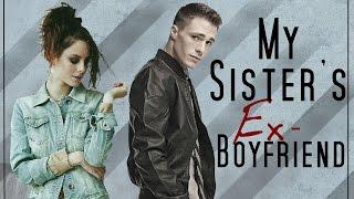 My Sister's Ex Boyfriend   Wattpad Trailer