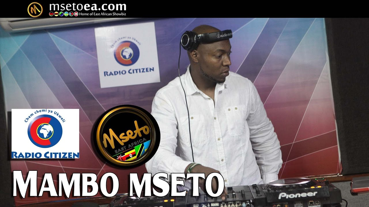 DJ FLASH Live Mix On Mambo Mseto - Radio Citizen With Mzazi Willy Tuva