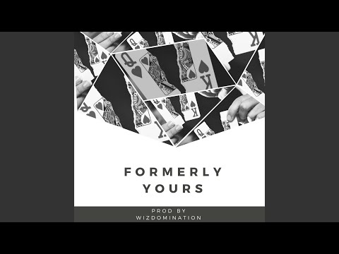 Formerly Yours
