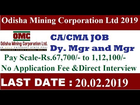 The Odisha Mining Corporation Ltd. Recruitment 2019 I CA/CMA Job