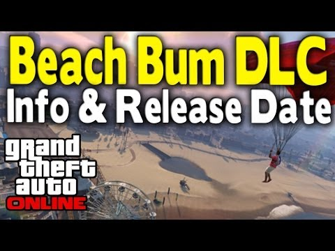 GTA Online - Beach Bum DLC Info & Release Date (New Vehicles, Weapons & More) [GTA V Multiplayer]