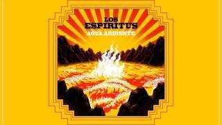Los Espiritus - Agua Ardiente (2017) Full Album thumbnail