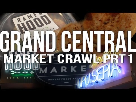 Grand Central Market Crawl Part. 1