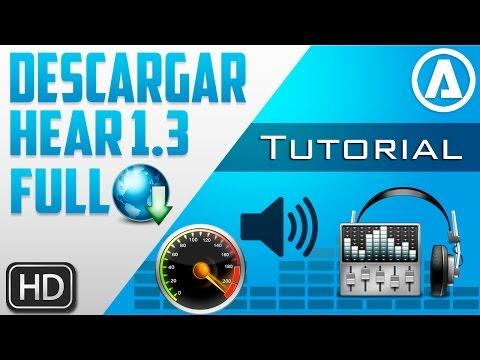 Descargar | Hear 1.3 Full | Para Windows 10/8/7/Xp (Mejora y Aumenta el Audio De La Pc)
