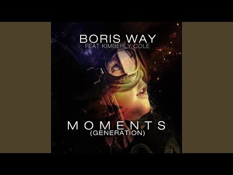 Moments (Extended) (feat. Kimberly Cole) (Generation)
