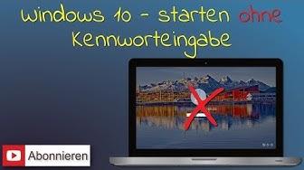 Windows 10 ohne Kennworteingabe starten