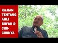 Kajian Tentang Ahli Bid'ah - Ustadz Muhtarom