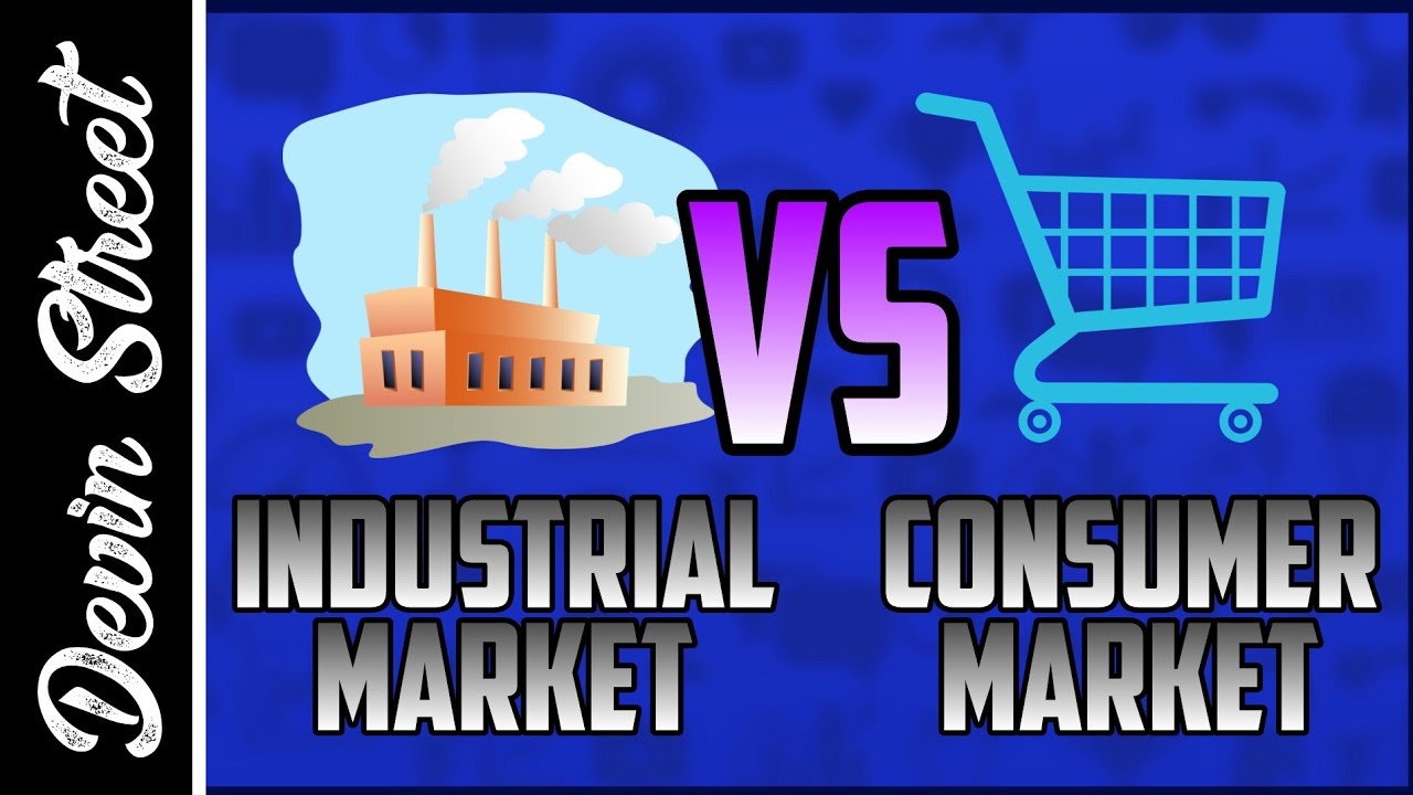 industrial market vs consumer market Examples of business marketing (industrial marketing) office furniture (cabinets,  in consumer market, your buyer can be anyone- educated, uneducated, labour and .
