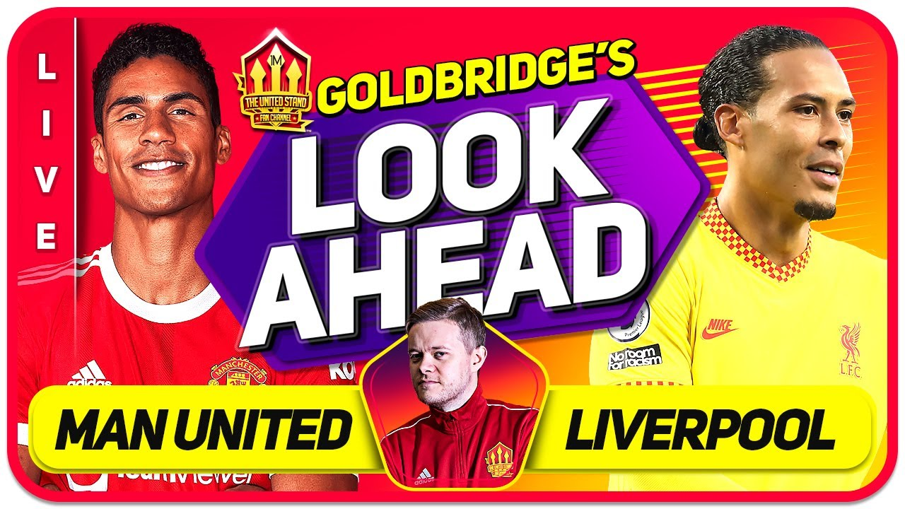 WIN or BUST For SOLSKJAER! Manchester United vs Liverpool Preview