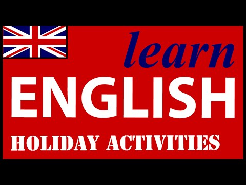 Holiday activities in English | English Lessons for Learners
