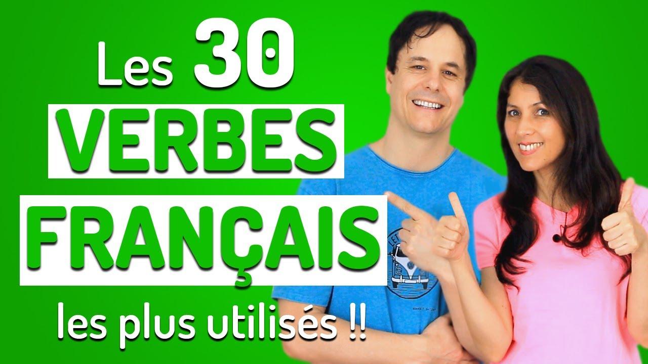 Les 30 Verbes En Francais Les Plus Utilises Francais Avec Pierre