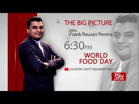 Teaser - The Big Picture: World Food Day | 6:30 pm