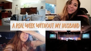 A REAL WEEK WITHOUT MY HUSBAND