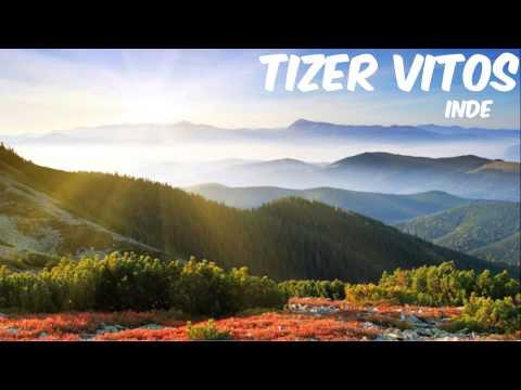 Tizer Vitos - Inde (Original Mix) HD