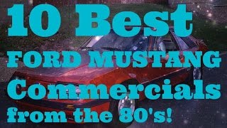10 Best Ford Mustang TV Commercials from the 80's