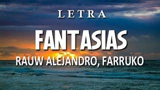 Rauw Alejandro, Farruko - Fantasias ( Letra / Lyrics ) || Re...