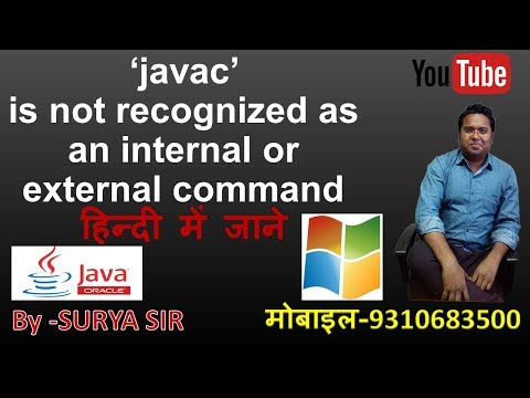 Javac is not recognized as an internal or external commandQuick Fix..