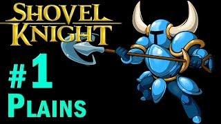 Shovel Knight Walkthrough - Part 1 Plains + BOSS Black Knight Gameplay 1080p