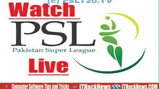 How to watch live crikets Match online ||HD Result | PSL 2017