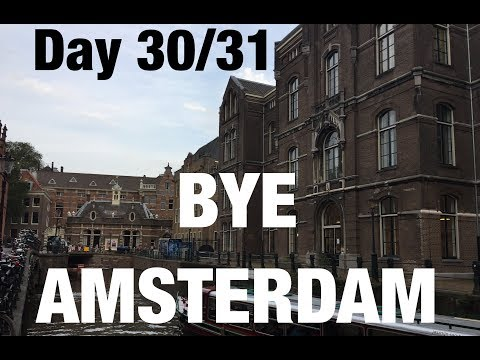 COME TRAVEL WITH ME -  DAY 30/31 - I DID SHROOMS IN AMSTERDAM