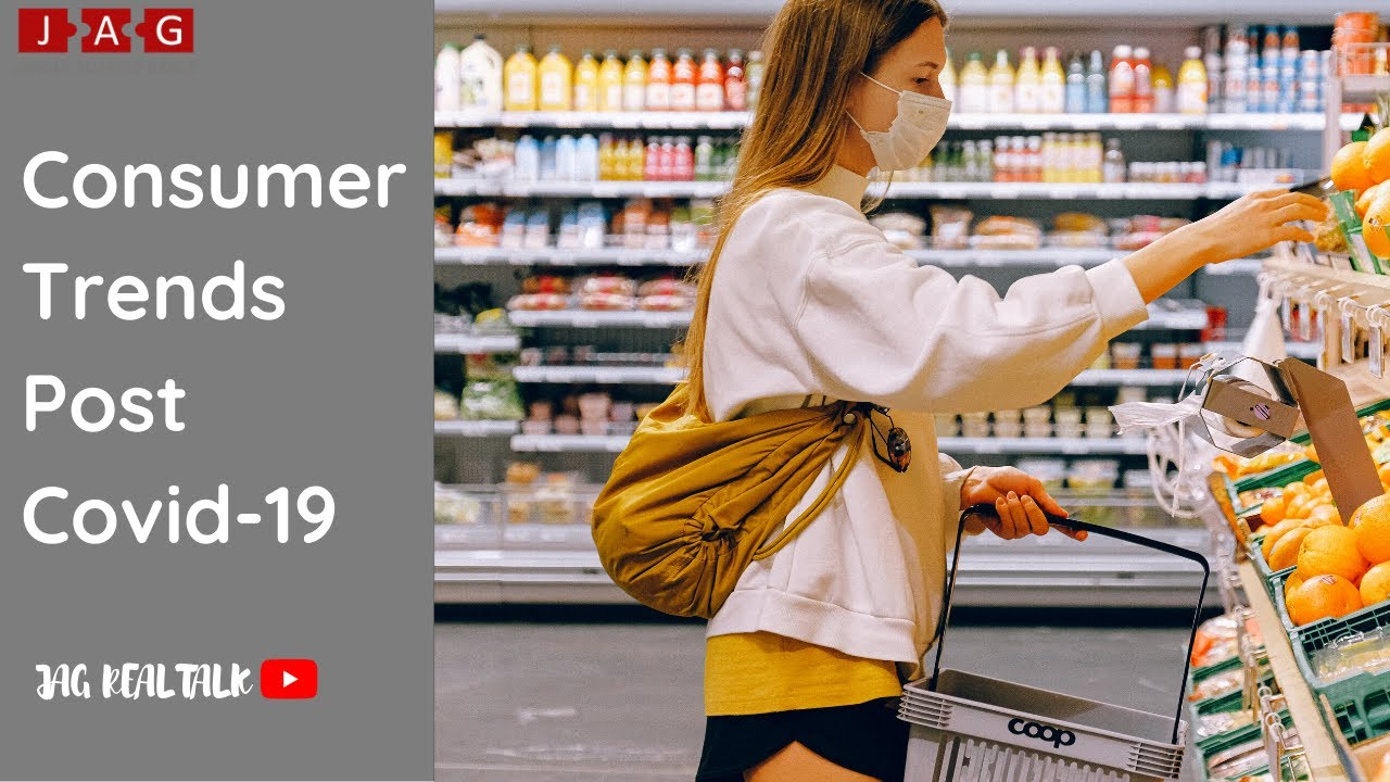 CONSUMER TRENDS POST COVID-19 - How will shopping change post Covid-19?