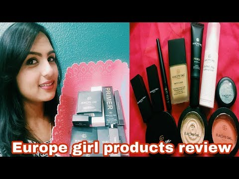 EUROPE GIRL COSMETIC  PRODUCTS  REVIEW +SWATCHES    AFFORDABLE PRODUCTS IN INDIA
